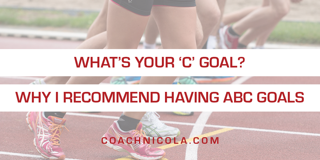 What's Your C Goal? Why I recommend having ABC goals. Photo of people on a running track